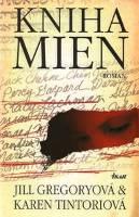 Kniha mien - Gregory, Jill-Tintori,Karen