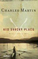 Keď svrčky plačú ~ MARTIN, Charles