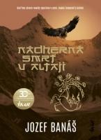 Nádherná smrť v Altaji ~ BANÁŠ, Jozef