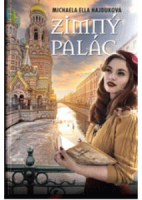 Zimný palác ~ HAJDUKOVÁ, Michaela Ella