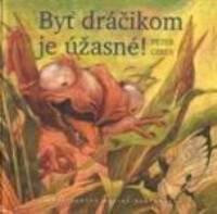 Byt-dracikom-je uzasne ~ Gibey, Peter