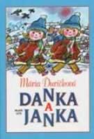 Danka a Janka - Ďuríčková, Mária