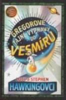 Gregorove tajné výpravy do vesmíru - Hawking, Lucy - Hawking, Stephen