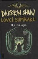 Lovci súmraku - Shan, Darren