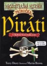 Piráti - Hrôzostrašná história - Deary, Terry