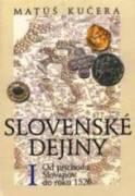 Slovenské dejiny I - Kučera, Matúš