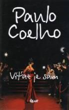 Víťaz je sám - Coelho, Paulo