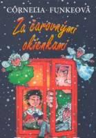 Za čarovnými okienkami - Funke, Cornelia